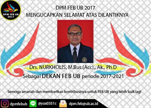Selamat Kepada Bapak Nurkholis atas Pelantikan Dekan FEB UB Periode 2017-2021!