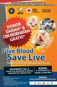 Give Blood, Save Live: Dies Natalis FEB UB Ke-56